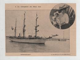 A La Conquête Du Pôle Sud Le Pourquoi Pas ? Mme Charcot Et Sa Fille  Monique - Alte Papiere