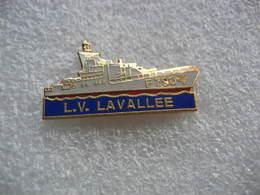 Pin's Lieutenant De Vaisseau Lavallée Est Un Aviso De Type A 69 Classe D'Estienne D'Orves De La Marine Nationale Françai - Bateaux