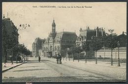Valenciennes - La Gare , Vue De La Place De Tournai - Phot. Delsart 6018 - Voir 2 Scans - Valenciennes