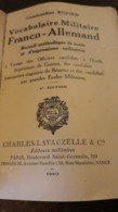 Vocabulaire Militaire Franco Allemand De 1940 édition Pour Les Militaires En Zone Occupés T - Autres