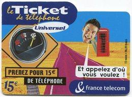 TELECARTE-LE TICKET DE TELEPHONE UNIVERSEL-2004-15€ - France