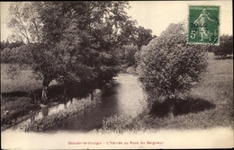 Cp Ozouer Le Voulgis Seine Et Marne, 'L'Yerres Au Pont Du Seigneur - Autres Communes