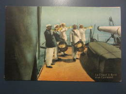 Carte Postale Soldats Marins La Clique à Bord D'un Cuirassé - Personnages