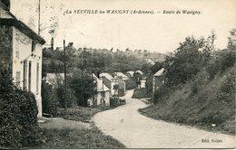 LA NEUVILLE Les WASIGNY  Route De Wasigny - Francia