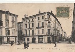 MONTAUBAN  La Place Victor Hugo Et La Rue St Georges - Montauban