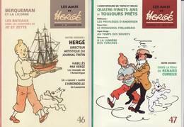 """Hergé, Lot De 2 Revues """"Les Amis De Hergé"""" N° 46/47 - Hergé"""