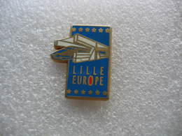 Pin's Lille Europe En TGV - TGV
