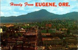 Oregon Howdy From Eugene Seen From Skinners Butte - Eugene