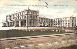 76 - Les Terrasses, Près Le Tréport - Trianon Hôtel (1916) - Le Treport
