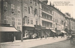 73 Chambery La Place St Saint Leger La Maison Du 13e Siecle Magasin Commerce Chemiserie Horlogerie Becherat - Chambery