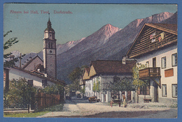 AK Absam Bei Hall In Tirol , Dorfstraße,  Gelaufen 1919 - Austria
