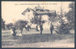 01 DIVONNE Les BAINS Villa De M. Le Dr Rolland - Divonne Les Bains