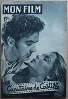 MON FILM N° 163 (5/10/1949) > CAPITAINE DE CASTILLE (Tyrone Power, Jeanne Peters), FRANCOISE CHRISTOPHE... - Livres, BD, Revues