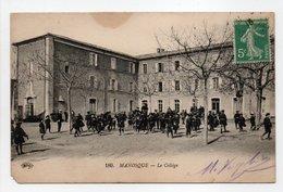 - CPA MANOSQUE (04) - Le Collège 1916 (belle Animation) - Edition Le Deley 180 - - Manosque