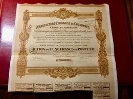 MANUFACTURE LYONNAISE  De  COURONNES --------  Action  De  100 Frs - Industrie