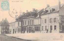 02 - VIC SUR AISNE / LA PLACE ET SALLE DES FETES - Vic Sur Aisne