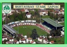 CP.STADE DE FOOTBALL. MONTAUBAN *82*  FRANCE  STADE  SAPIAC  # S.056 - Voetbal