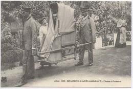 BOURBON  L'ARCHAMBAULT : Chaise A Porteur - Bourbon L'Archambault