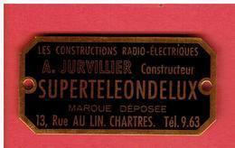 LES CONSTRUCTIONS RADIO ELECTRIQUES JURVILLIER CONSTRUCTEUR SUPER TELE ONDE LUX 13 RUE AU LIN A CHARTRES EURE ET LOIR - Technology