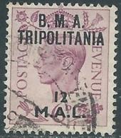 1948 OCCUPAZIONE BRITANNICA TRIPOLITANIA BMA USATO 12 MAL - RB39-6 - Tripolitania