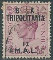 1950 OCCUPAZIONE BRITANNICA TRIPOLITANIA BA USATO 12 MAL - RB39-6 - Tripolitania