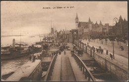 Le Steen Et Le Port, Anvers, C.1910 - CPA - Antwerpen