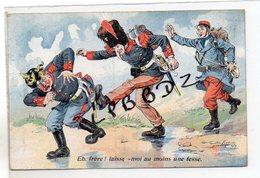 CPA - MILITARIA - Illustrateur Dufresne - Eh Frère ! Laisse Moi Au Moins Une Fesse - Guerre 1914-1918 - Poilus - - Guerre 1914-18