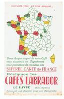 Buvard Cafés LABRADOR LE HAVRE Superbe Carte De France - Café & Thé