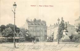 54 - NANCY - PLACE ET STATUE DE THIERS - Nancy