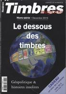 TIMBRES MAGAZINES HORS SERIE DECEMBRE 2015 - Francesi (dal 1941))