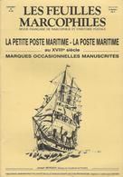 LES FEUILLES MARCOPHILES  LA PETITE POSTE MARITIME - Poste Maritime & Histoire Postale