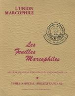 LES FEUILLES MARCOPHILES  PHILEXFRANCE 82 - Philatelie Und Postgeschichte