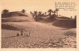 Algerie Texte Pierre Aguetant La Dune Montante Et Dorée , Dunes De Sable Envahissant Une Palmeraie - Algérie