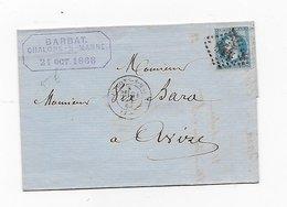 Vp215 Lettre 1868 Cachet Départ Chalons Sur Marne De Barbat Pour Bara à Avize - Postmark Collection (Covers)