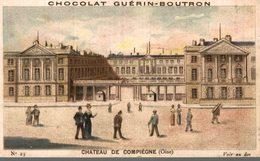 Chromo  Chocolat Guerin Boutron Chateau De Compiegne - Guerin Boutron