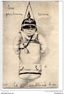 CPA (Réf : R403)  MILITARIA GUERRE 1914-1918    SATYRIQUE Leur Prochaine Recrue LA LANDKIND - Guerre 1914-18