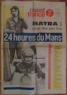 24 H Du Mans 1974.Matra Jamais 2 Sans 3.Gulf.De Tomaso.Sigma. - Newspapers