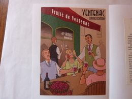 Le Fruité De VENTENAC - Années Folles - Vin De Pays D'Oc