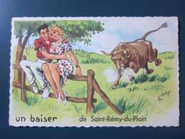 Carte Postale Illustrateur Chap Un Baiser De Saint Rémy Du Plain - Autres Illustrateurs