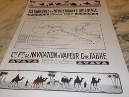 ANCIENNE PUBLICITE 6 CROISIERES FABRE 1926 - Bateaux