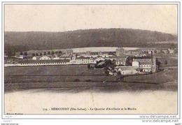 """Cpa   (  Dep 70  ) à  HERICOURT   """" Le Quartier D'Artillerie Et Le Moulin  """" - Francia"""