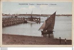 85 . Vendée : Fromentine : Bateaux De Peche . L ' Estacade . - Francia
