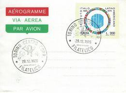 1976 AEROGRAMMA 200 LIRE ISTITUTO ITALO LATINO AMERICANO ANNULLO FDC TORINO - 4. 1944-45 Repubblica Sociale