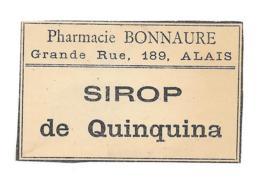 Etiquette Pharmacie Bonnaure Alais - Sirop De Quinquina - Autres