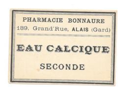 Etiquette Pharmacie Bonnaure - Eau Calcique Seconde - Autres
