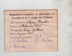 Etiquette Chapelon Chalon Sur Saône 1938 Rue Du Champ Gaillard - Non Classificati