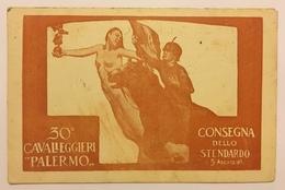 437 Palermo - 30esimo Cavallegeri Palermo - Consegna Dello Stendardo Il 5 Agosto 1915 - Palermo
