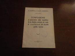 """VI QUADERNO DI """"NUOVO UMANESIMO"""" ORESTE GHINELLI-CONFESSIONE AL PROC. REP. DI UN CITTADINO INDIZIATO DEL REATO........ - Diritto Ed Economia"""