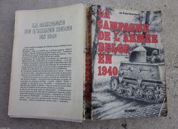 LA CAMPAGNE DE L'ARMÉE BELGE EN 1940 - Livres