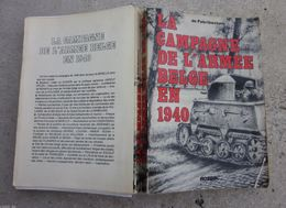 LA CAMPAGNE DE L'ARMÉE BELGE EN 1940 - Libri
